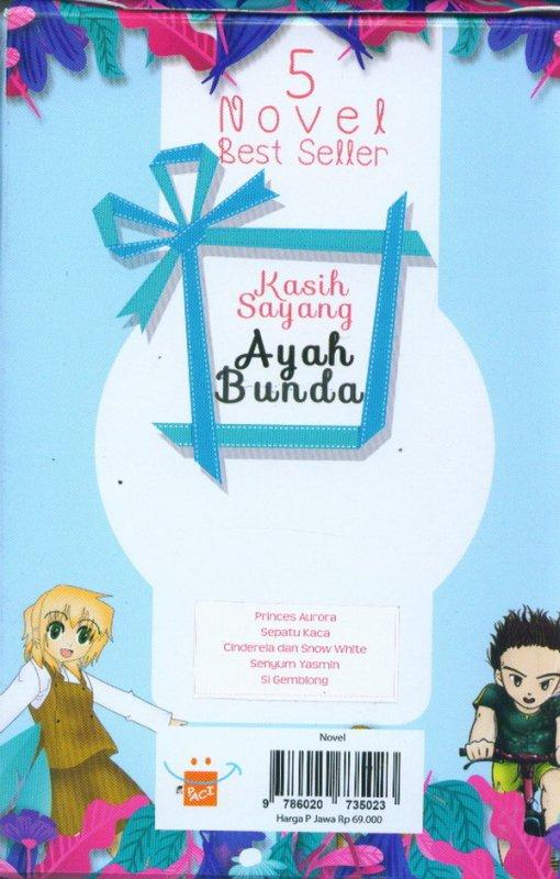 Cover Belakang Buku Box paket 5 Novel Kasih Sayang Ayah Bunda