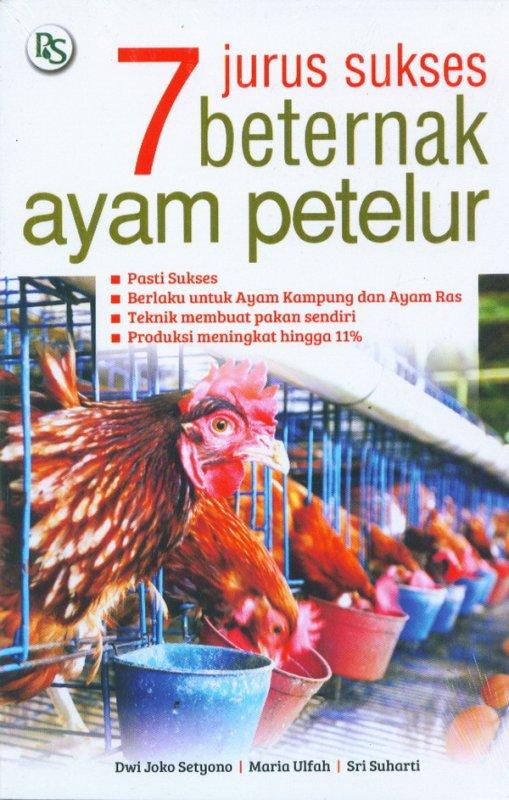 Cover Buku 7 Jurus Sukses Beternak Ayam Petelur