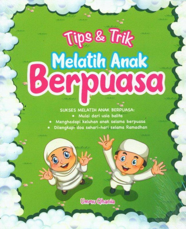 Cover Buku Tips & Trik Melatih Anak Berpuasa