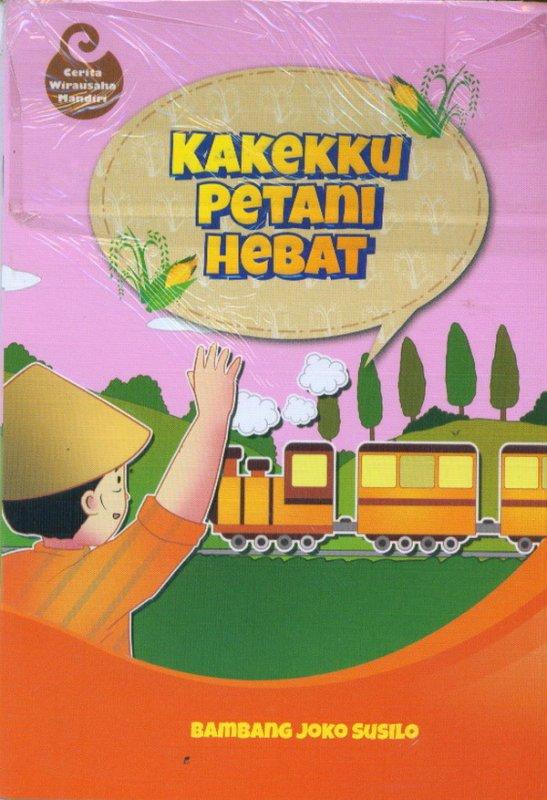 Cover Buku Kakekku Petani Hebat