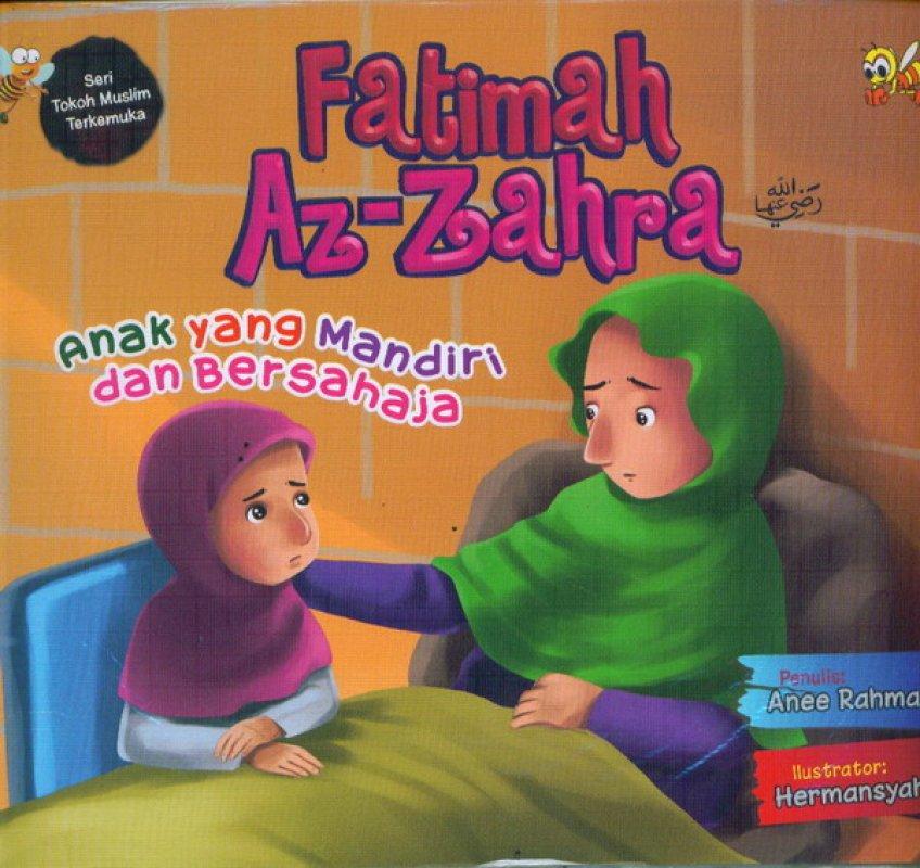 Cover Buku Fatimah Az-zahra anak yang mandiri dan bersahaja