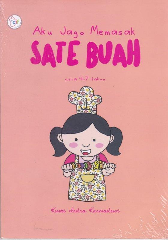 Cover Buku Aku Jago Memasak Sate Buah