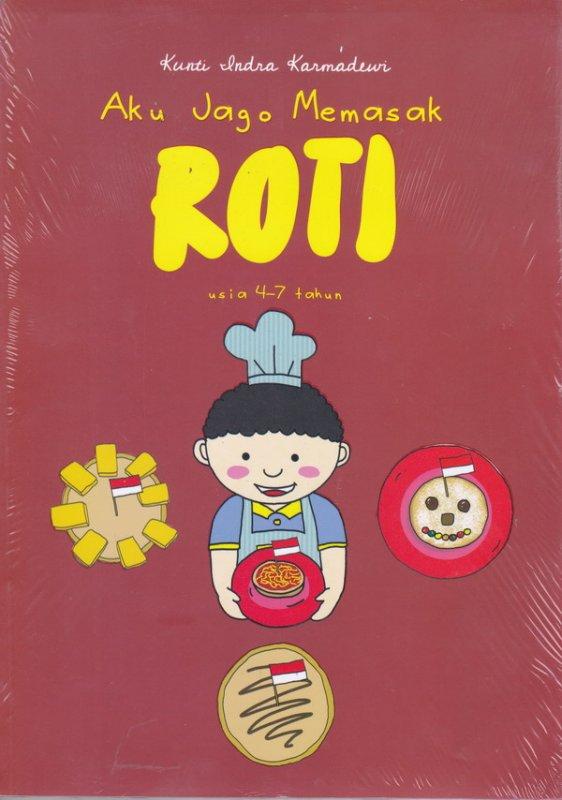 Cover Buku Aku Jago Memasak Roti