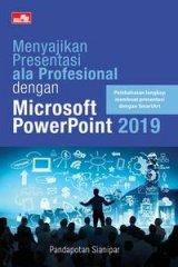 Menyajikan Presentasi Ala Profesional Dengan Microsoft Power
