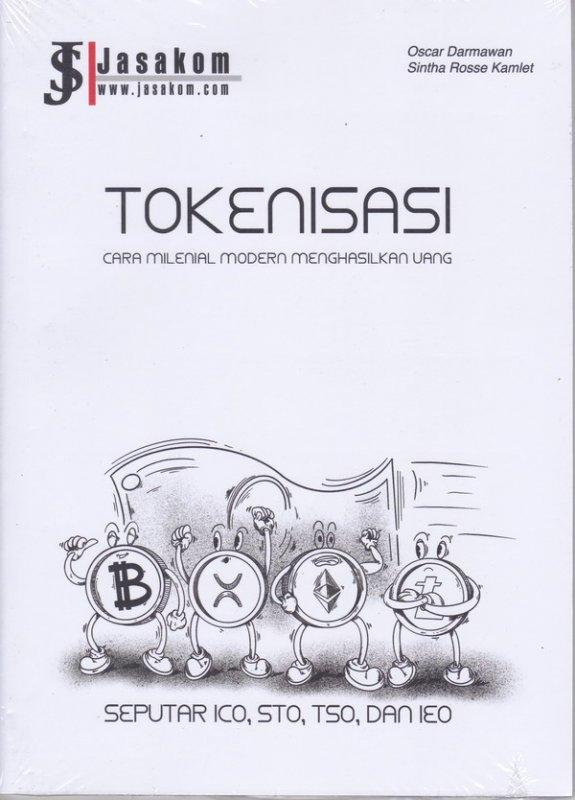 Cover Buku TOKENISASI ( cara millenial modern menghasilkan uang )