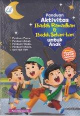 Panduan Aktivitas Ibadah Ramadhan & Ibadah Sehari-hari Untuk Anak