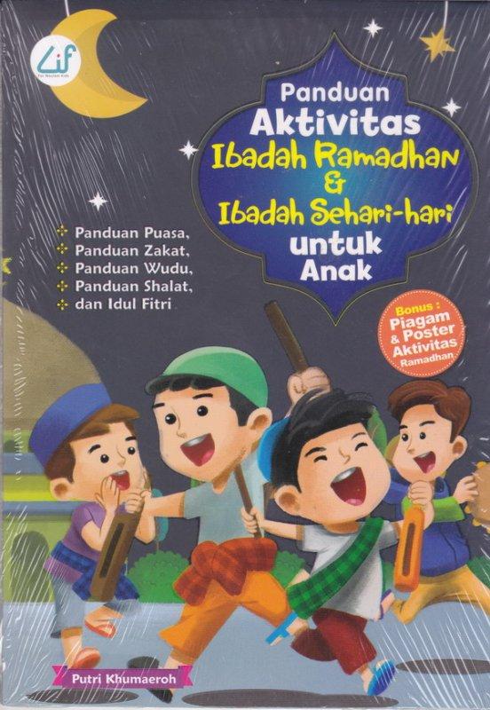 Cover Buku Panduan Aktivitas Ibadah Ramadhan & Ibadah Sehari-hari Untuk Anak