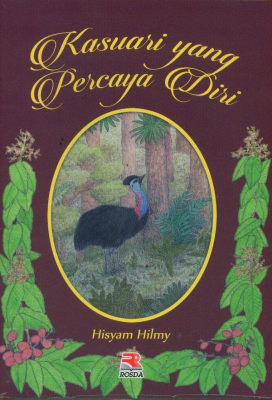 Cover Buku Kasuari  Yang Percaya Diri