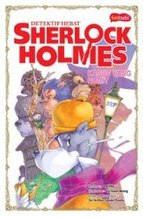 Detektif Hebat Sherlock Holmes : Kasus yang Rumit