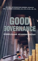 Detail Buku GOOD GOVERNANCE (pengelolaan keuangan daerah)