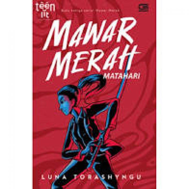 Cover Buku Teenlit: Mawar Merah#3: Matahari - Cover Baru