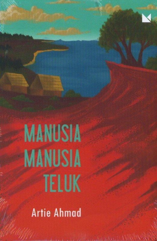 Cover Buku MANUSIA-MANUSIA TELUK