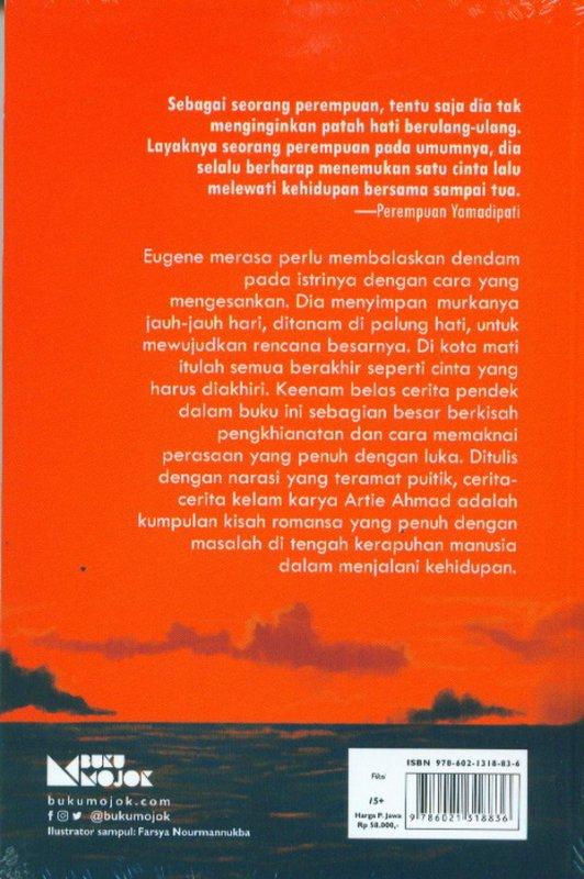 Cover Belakang Buku Cinta Yang Bodoh Harus Diakhiri ( New Cover 2020)