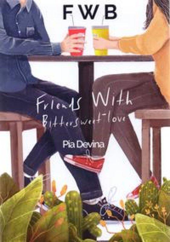 Cover Buku Fwb : Friends With Bittersweet-Love