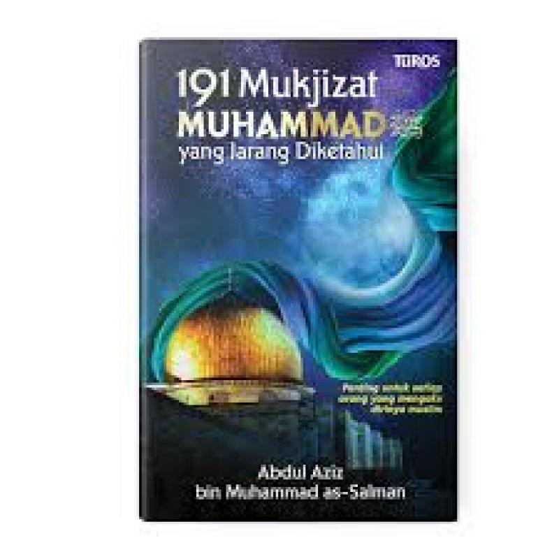 Cover Buku 191 MUKJIZAT MUHAMMAD SAW YANG JARANG DIKETAHUI