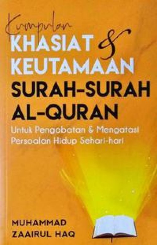 Cover Buku KUMPULAN KHASIAT & KEUTAMAAN SURAH-SURAH AL-QURAN