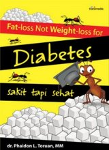 Fat-Loss Not Weight-Loss For Diabetes; Sakit Tapi Sehat