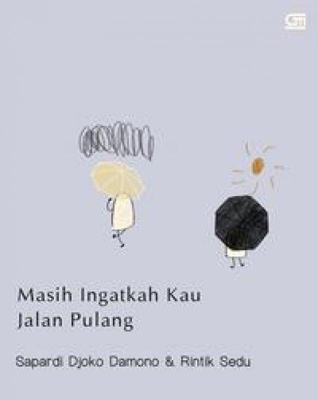 Cover Buku Masih Ingatkah Kau Jalan Pulang