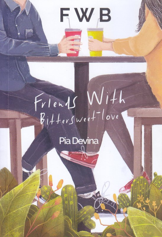 Cover Buku Friends With Bittersweet -Love