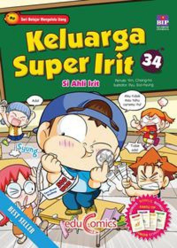 Cover Buku Educomics : Keluarga Super Irit 34: Si Ahli Irit