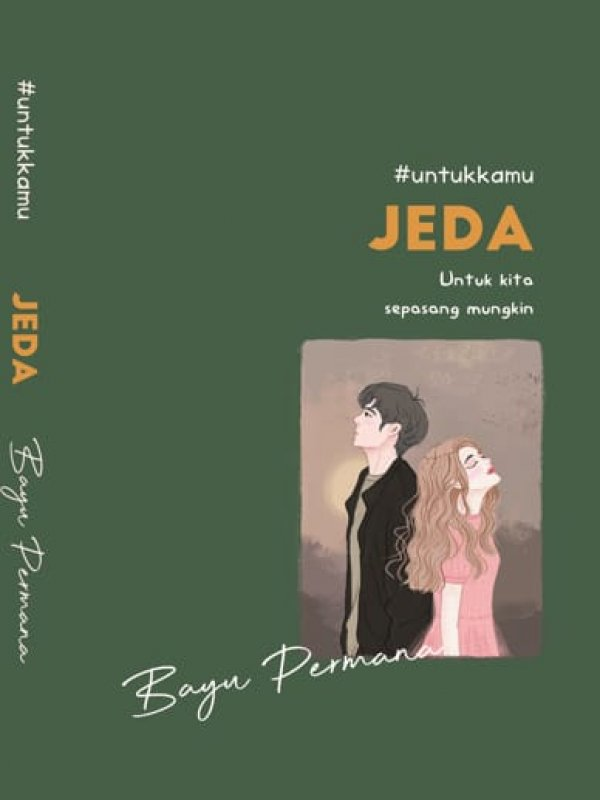 Cover Buku #UntukKamu JEDA