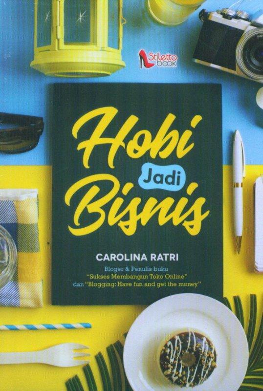 Cover Buku Hobi Jadi Bisnis