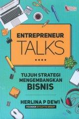 ENTREPRENEUR TALKS (tujuh strategi mengembangkan bisnis)