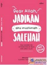 Dear Allah Jadikan Aku Muslimah Salehah-Hc (Republish)
