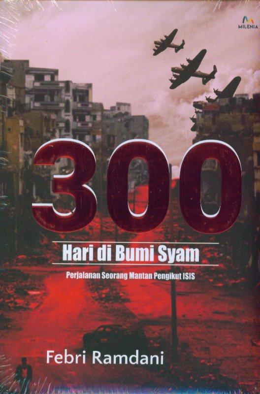 Cover Buku 300 Hari di Bumi Syam