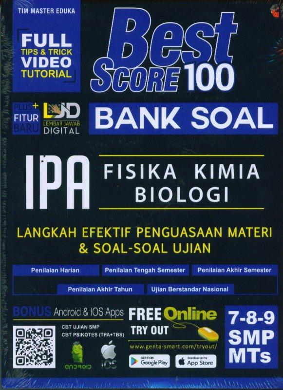 Cover Buku Best Score 100 Bank Soal Ipa, Fisika, Kimia, Biologi.