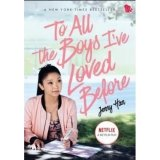 To All The Boys I`Ve Loved Before (Book Jacket)