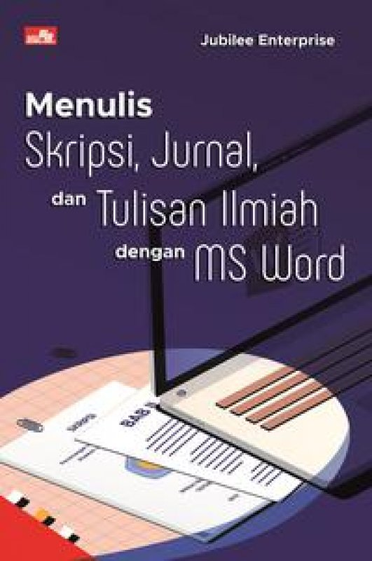 Cover Buku Menulis Skripsi, Jurnal, dan Tulisan Ilmiah dengan MS Word