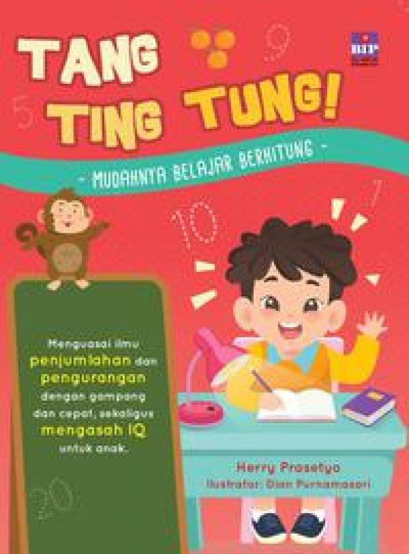 Cover Buku Tang Ting Tung Mudahnya Belajar Berhitung
