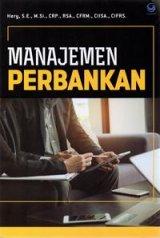 Manajemen Perbankan (Hery,SE)