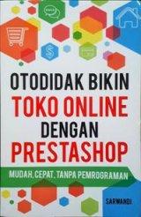 Otodidak Bikin Toko Online Dengan Prestashop
