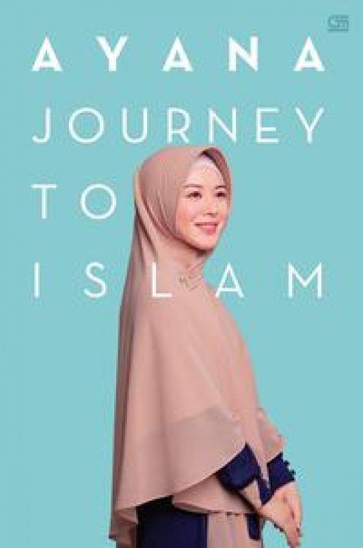 Cover Buku Ayana, Journey To Islam