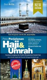 Peta Perjalanan Haji Dan Umrah (New Edition)
