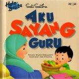 Halo Balita Sali Saliha: Aku Sayang Guru (Boardbook)