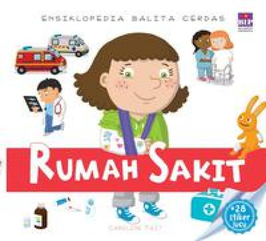 Cover Buku Ensiklopedia Balita Cerdas : Rumah Sakit