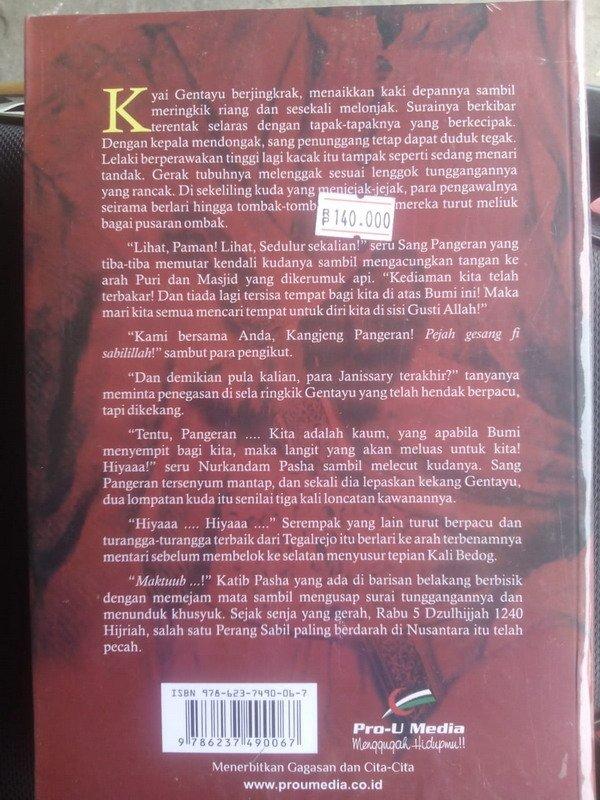 Cover Belakang Buku Sang Pangeran Dan Janissary Terakhir (kisah, kasih dan selisih dalam perang Diponegoro)