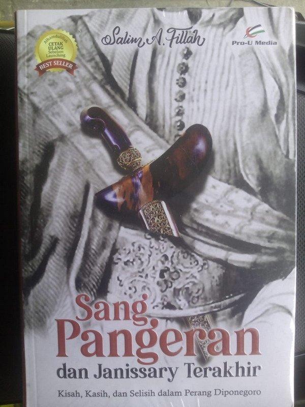 Cover Buku Sang Pangeran Dan Janissary Terakhir (kisah, kasih dan selisih dalam perang Diponegoro)