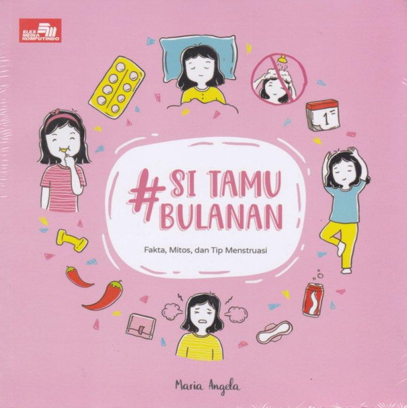Cover Buku # Si Tamu Bulanan