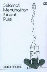 Selamat Menunaikan Ibadah Puisi (Cover Baru)