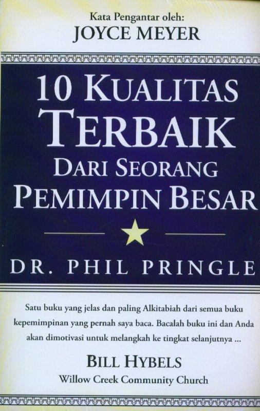 Cover Buku 10 Kualitas Terbaik Dari Seorang Pemimpin Besar