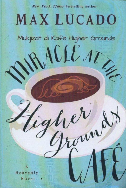 Cover Buku Mukjizat di Kafe Higher Grounds
