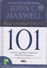 Self Improvement 101 : Hal-hal yang Harus Diketahui Oleh Para Pemimpin ( edisi Revisi )