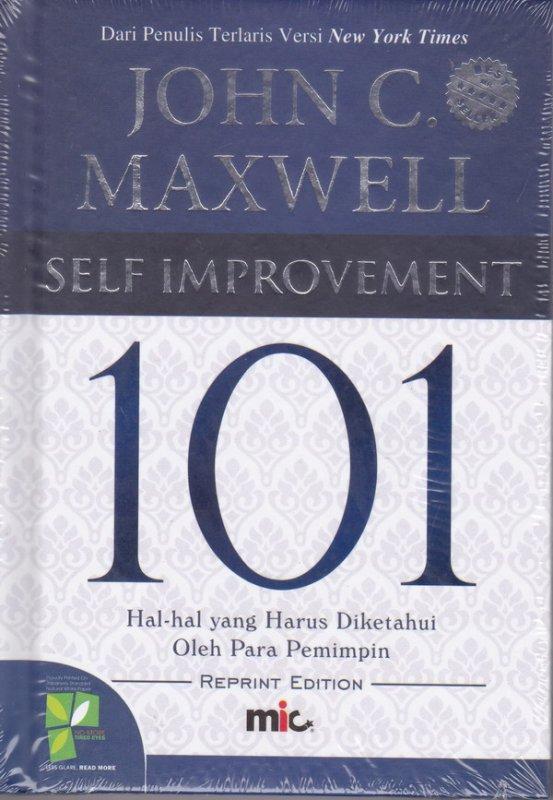 Cover Buku Self Improvement 101 : Hal-hal yang Harus Diketahui Oleh Para Pemimpin ( edisi Revisi ) (2020)