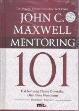 Mentoring 101 : Hal-Hal Yang Harus Diketahui Oleh Para Pemimpin (HC)  ( Edisi Revisi )