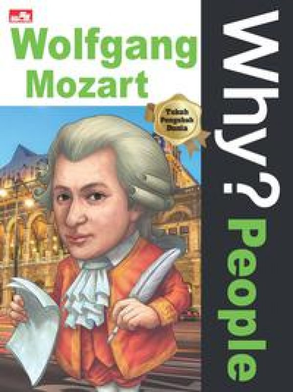 Cover Buku Why? People - Wolfgang Mozart