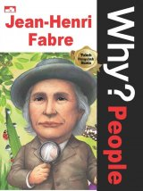 Detail Buku Why? People - Jean-Henri Fabre sang ilmuwan hebat dari keluarga petani]